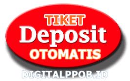 tiket deposit otomatis