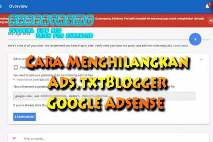 Cara Menghilangkan Peringatan Ads.txt Google Adsense Terbaru 100% Berhasil