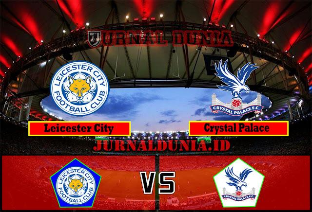 Prediksi Leicester City vs Crystal Palace , Selasa 27 April 2021 Pukul 02.00 WIB