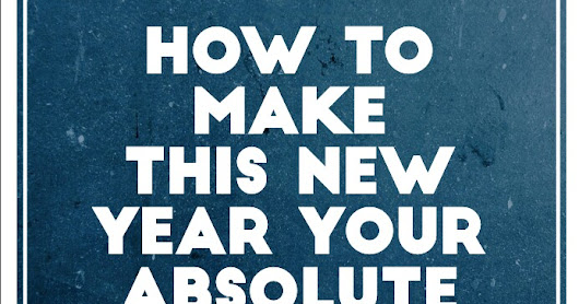 24 Key Insights To Make Your This New Year AWESOME !