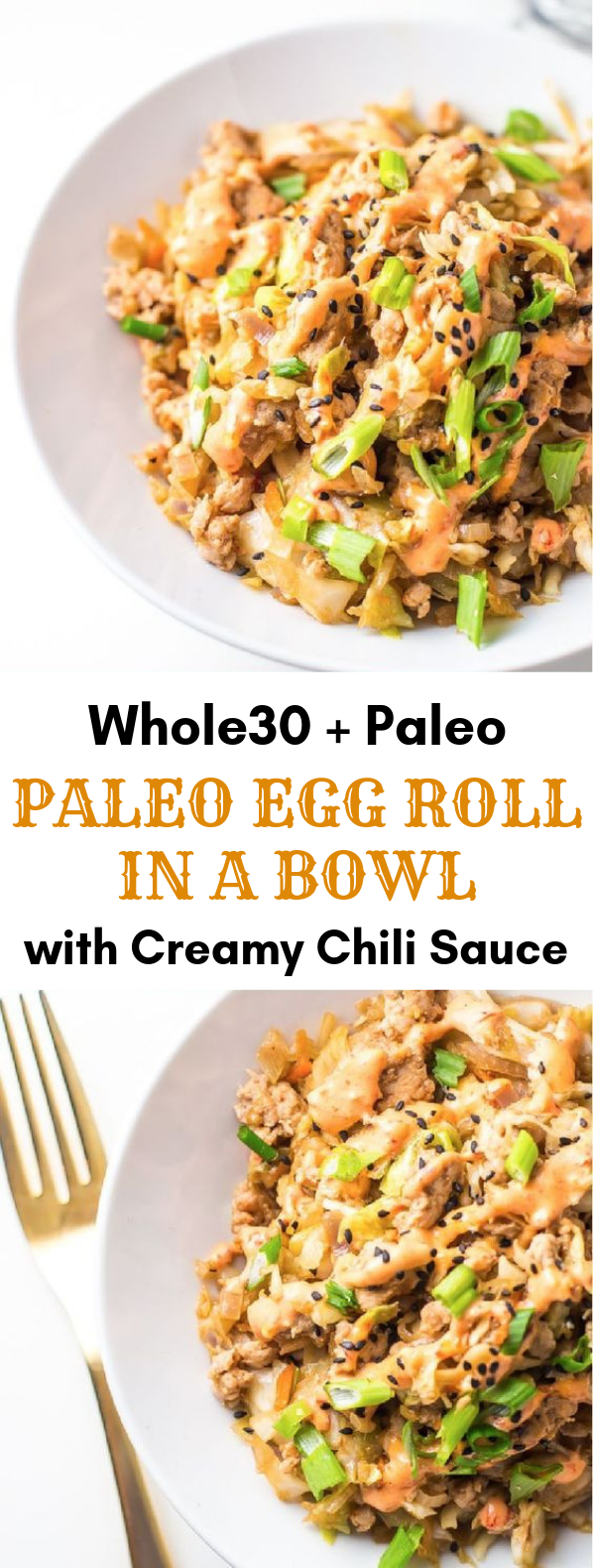 Egg Roll in a Bowl with Creamy Chili Sauce (Whole30, Paleo) #HealthyFood #lowcarb