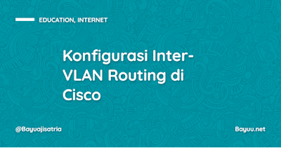 Konfigurasi Inter-VLAN Routing