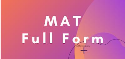 MAT full meaning