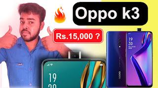 Oppo K3 price in inda,Oppo K3 spec,Oppo K3 - Full phone specifications,oppo k3 features