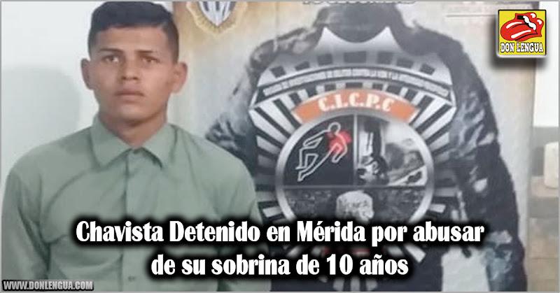 Chavista Detenido en Mérida por abusar de su sobrina de 10 años