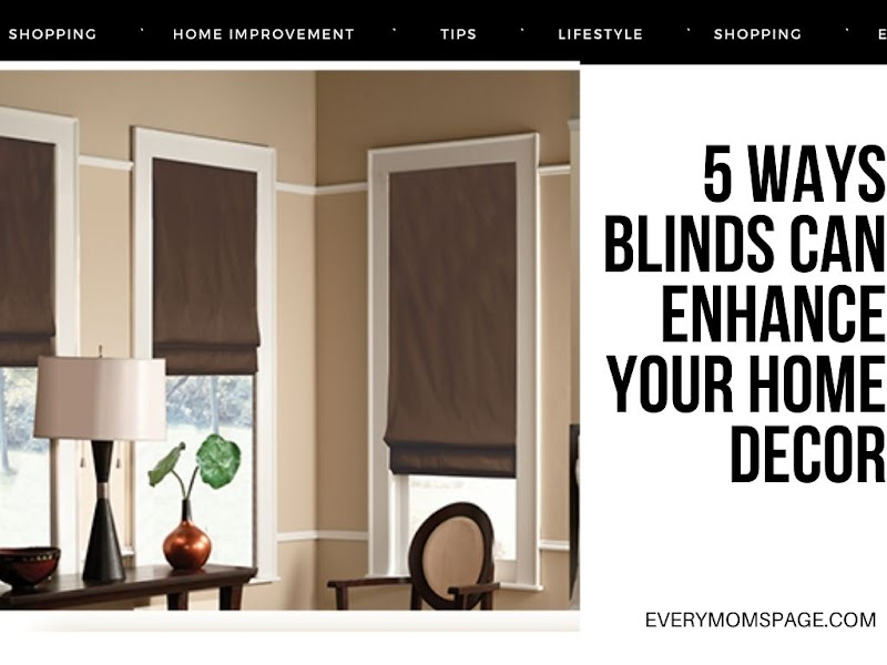 5 Ways Blinds Can Enhance Your Home Decor