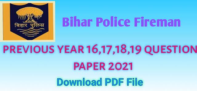 Bihar Fireman Previous Year Question Paper PDF Download | Model question Paper 2021