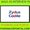 Cadila Healthcare Walk In Drive for Multiple Positions on 21st July 2019