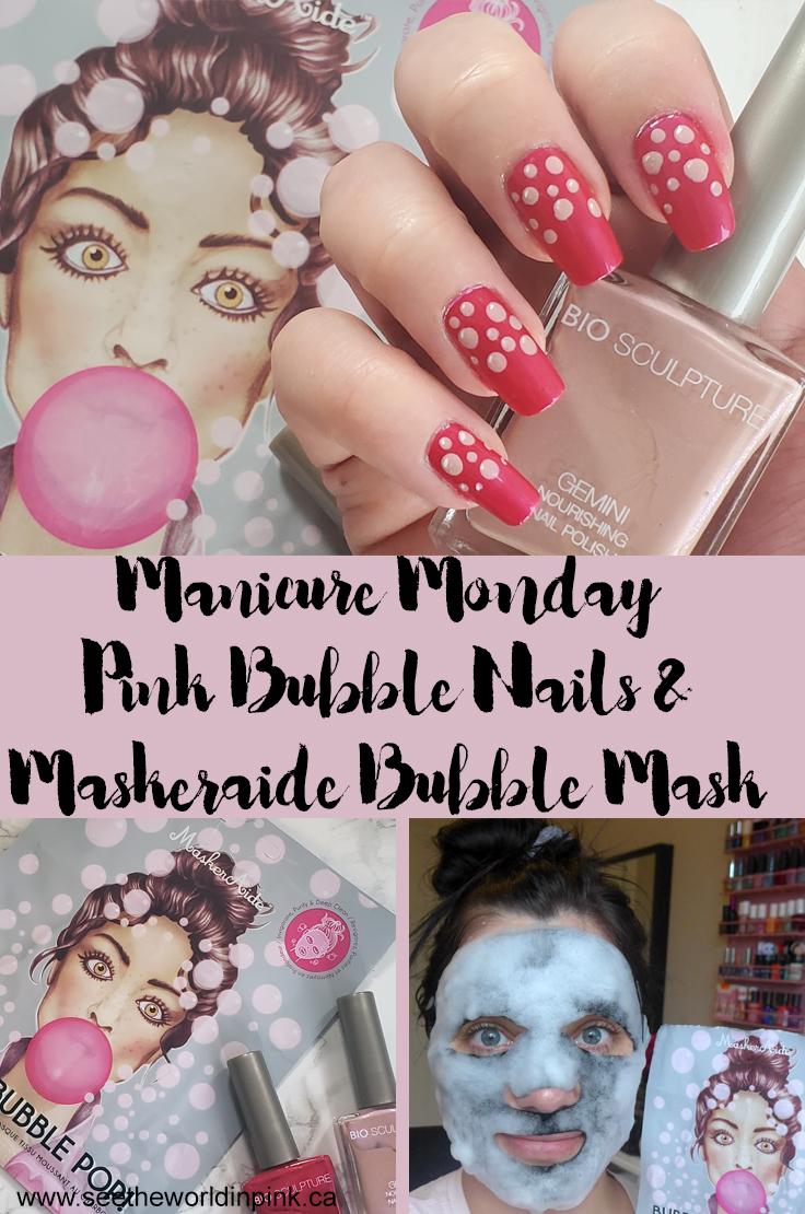 Manicure & Mask Monday - Pink Dotticure Nails and Maskeraide Bubble Bubble Pop Pore Cleansing Charcoal Bubble Mask