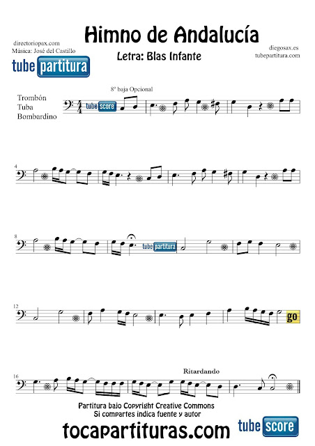 Partitura de El Himno de Andalucía para Trombón, Tuba Elicón y Bombardino y Trompa Letra de Blas Infante y Música de José del Castillo  Sheets Music Trombone Tube Euphonium Music Score Himno de Andalucía