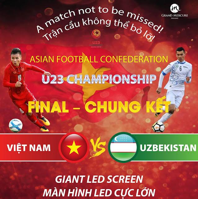 Đà Nẵng: Xem Chung Kết U23 Việt Nam - Uzbekistan (AFC 2018) ở đâu?