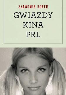 Niezależna recenzja książki o gwiazdach kina PRL