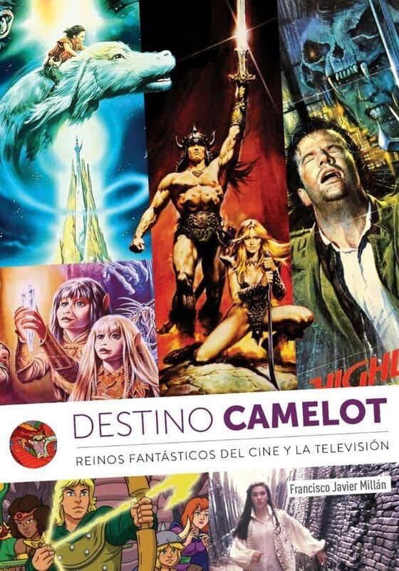 Destino Camelot: Reinos Fantásticos del Cine y la Televisión
