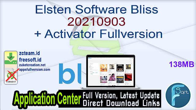 Elsten Software Bliss 20210903 + Activator Fullversion