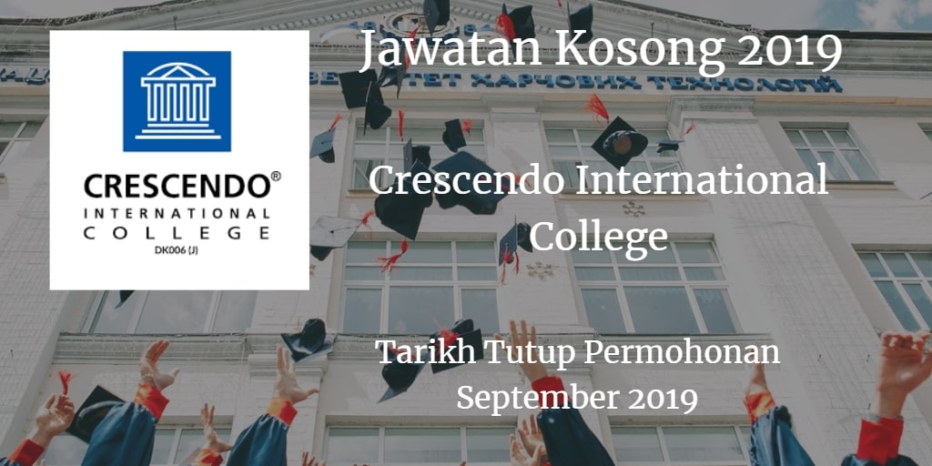 Jawatan Kosong Crescendo International College September 2019