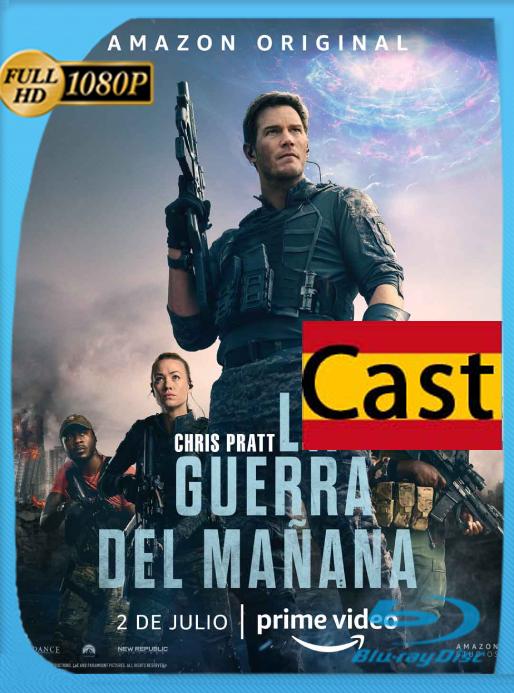 La Guerra Del Mañana (The Tomorrow War) (2021) [WEB DL 1080P] Español Castellano [Google Drive]