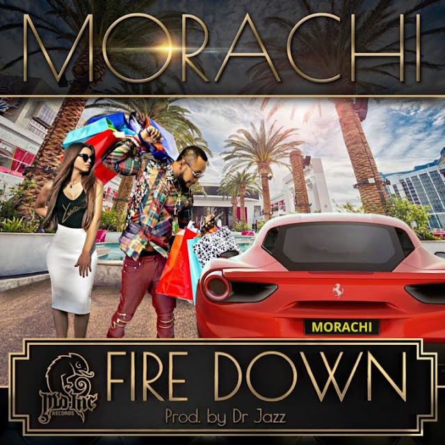 VIDEO: Morachi – Fire Down