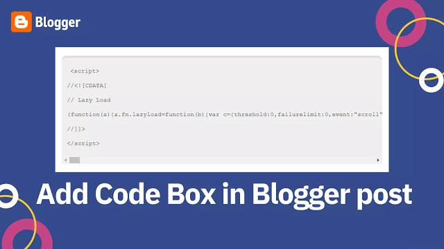 Cara Menambah Kode Box di Postingan Blogger