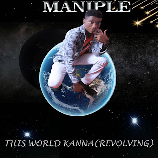 Maniple - This World Kanna (Revolving)
