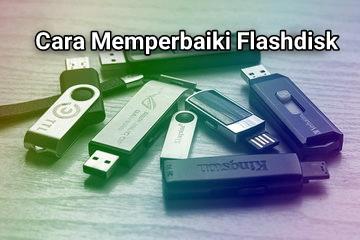 Cara Memperbaiki Flashdisk