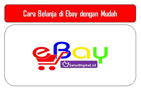 Cara Belanja di Ebay dengan Mudah