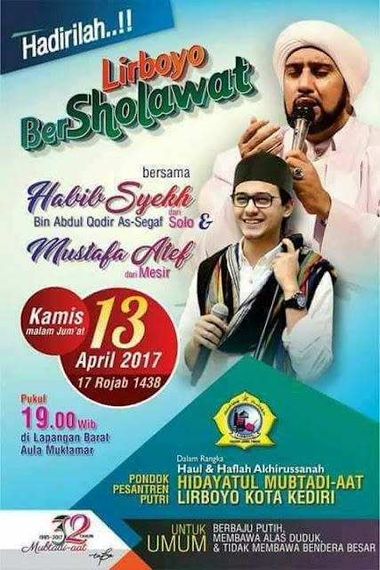 Hadirilah ! Lirboyo Bershalawat Bersama Habib Syekh dan Mustafa Atef