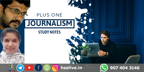 Higher Secondary Plus One Journalism Study Notes & Model Questions