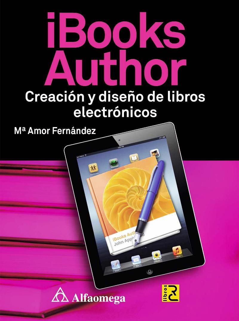 iBooks Author: Creación y diseño de libros electrónicos – M. Amor Fernández Menéndez