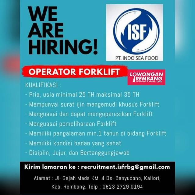 Lowongan Kerja Operator Forklift PT Indo Sea Food Rembang Tanpa Syarat Pendidikan