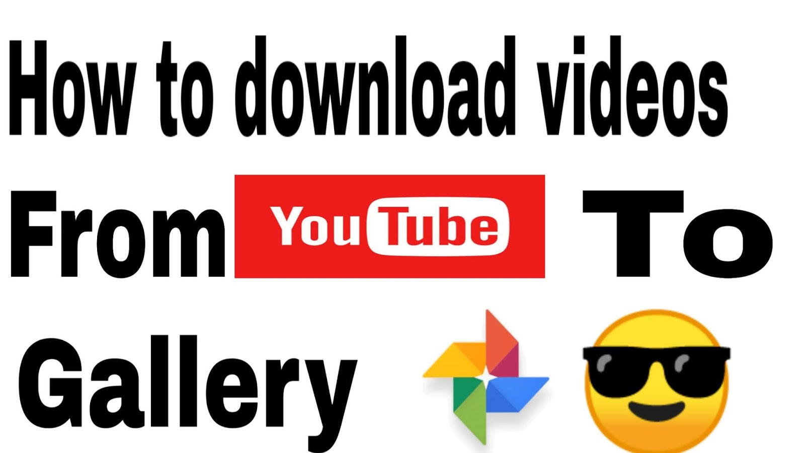 how to download videos from youtube to gallery