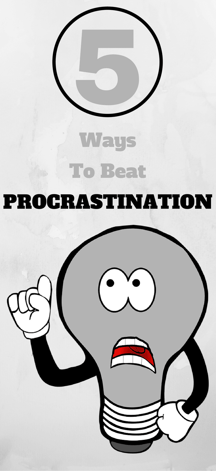 Five Ways To Beat Procrastination