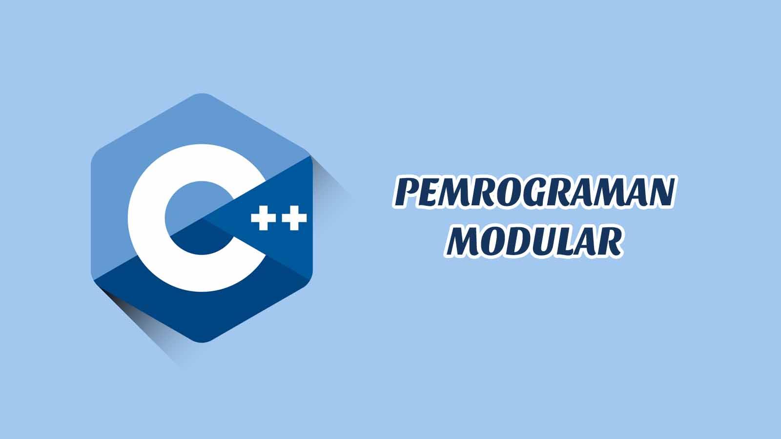 Pemrograman Modular C++ Disertai Contoh, Tugas dan Jawaban
