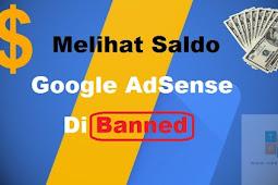 Melihat Sisa Saldo AdSense yang dibanned oleh Google AdSense