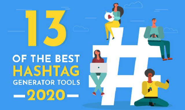 Create hashtags with the help of these amazing tools