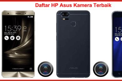 11 HP Asus Kamera Terbaik, Hasil Foto Setara Kamera DSLR!
