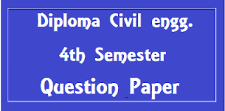 Civil Engineering Diploma 4th Sem Previous Question Papers