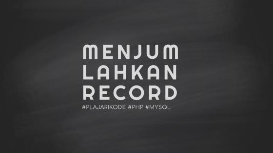 PlajariKode - Menjumlahkan record dengan PHP dan MySQLi
