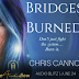 #audio #blitz - Bridges Burned by Chris Cannon  @agarcia6510  @ccannonauthor