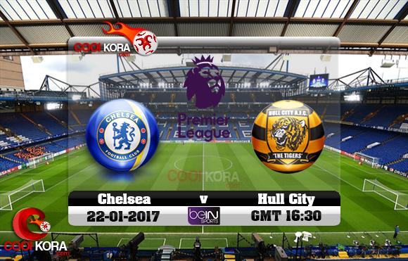 مشاهدة مباراة تشيلسي وهال سيتي اليوم 22-1-2017 في الدوري الإنجليزي