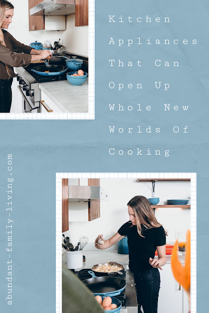 Kitchen Appliances That Can Open Up Whole New Worlds Of Cooking