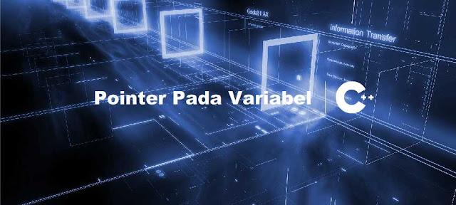 Cara Deklarasi Pointer Pada Variabel C++ - belajar c++