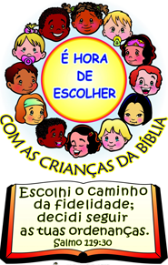 d1835cbe4 Taty Amaral Ministério Infantil: EBF É HORA DE ESCOLHER COM AS ...