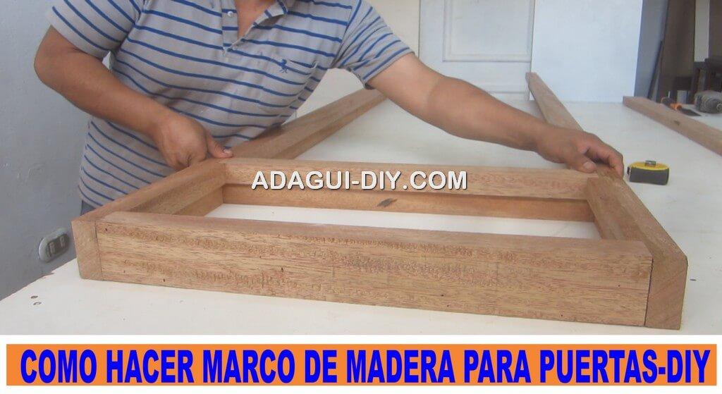 Vídeo como construir marco de madera puerta contraplacada | Adagui ...