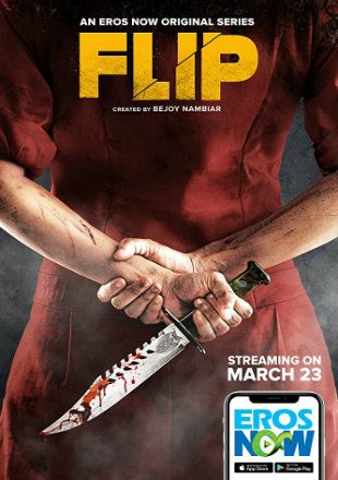 Flip 2019 S01 Complete Full Hindi Episode Download