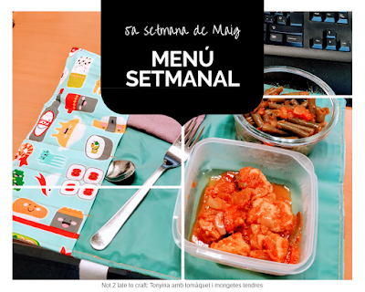 Not 2 late to craft: menú setmanal / menú semanal