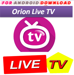 Download Android OrionIPTVPro LITE IPTV Television Apk -Watch Free Live Cable Tv Channel-Android Update LiveTV Apk  Android APK Premium Cable Tv,Sports Channel,Movies Channel On Android.