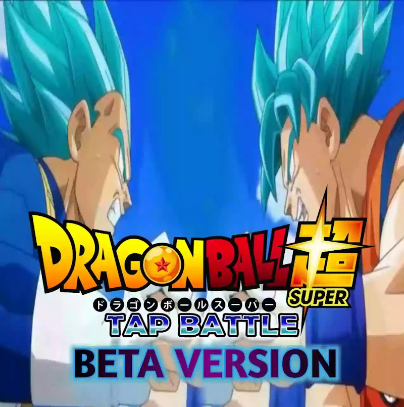 New Dragon Ball Z Game Tap Battle Mod Beta Version
