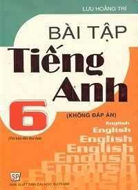 Bài Tập Tiếng Anh 6 - Lưu Hoằng Trí