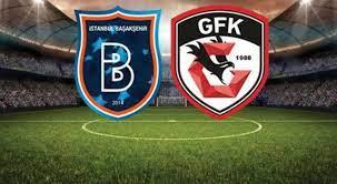 Gaziantep Fk Başakşehir Maçı Bein sports 1 canlı izle