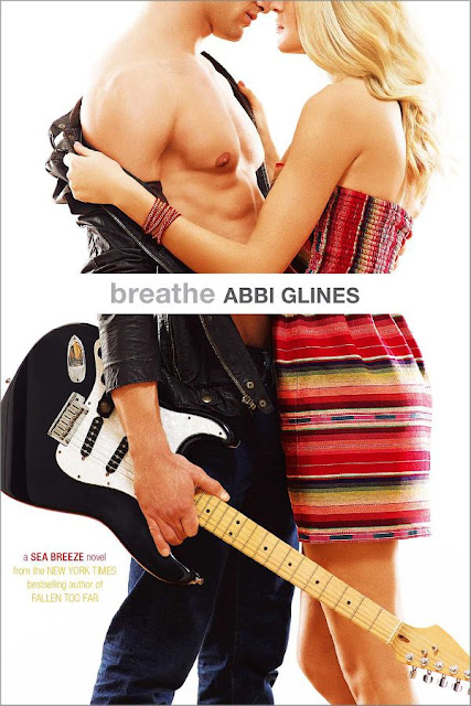 Breathe | Sea Breeze #1 | Abbi Glines